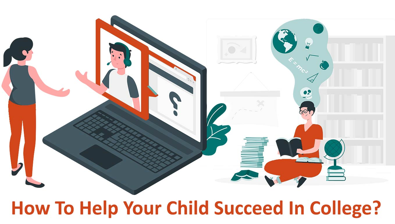 How to help your child succeed in college?