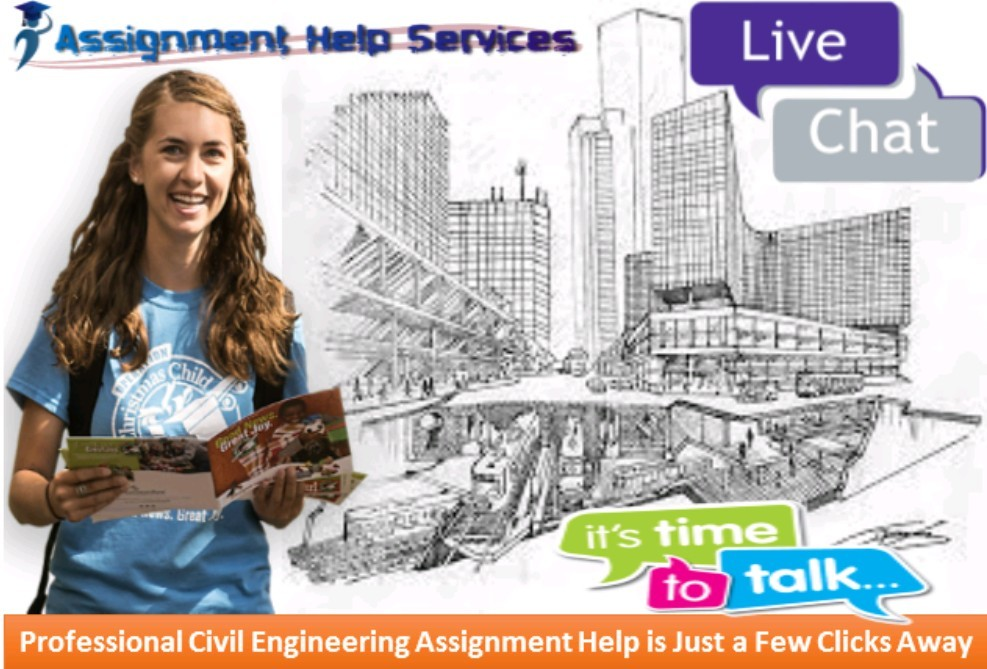 Professional Civil Engineering Assignment Help is Just a Few Clicks Away
